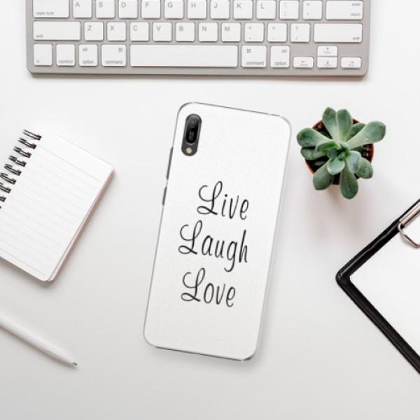 Plastové pouzdro iSaprio - Live Laugh Love - Huawei Y6 2019