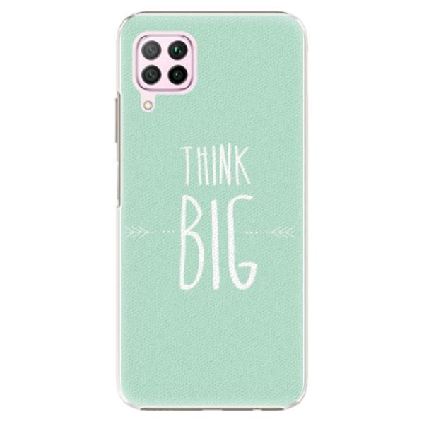 Plastové pouzdro iSaprio - Think Big - Huawei P40 Lite
