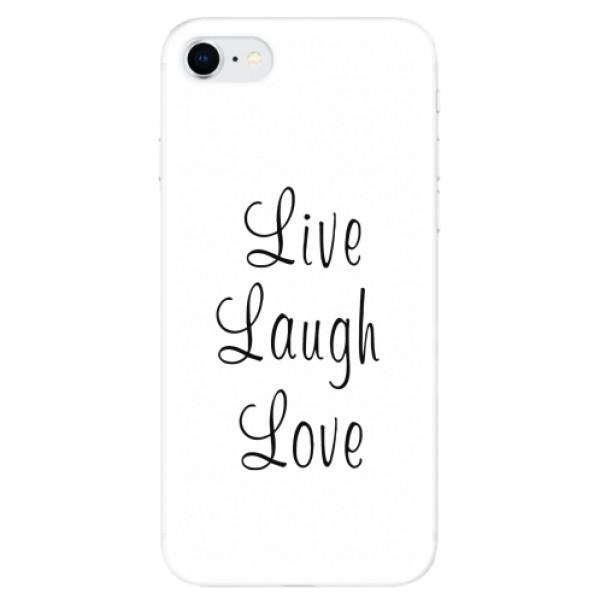 Odolné silikonové pouzdro iSaprio - Live Laugh Love - iPhone SE 2020