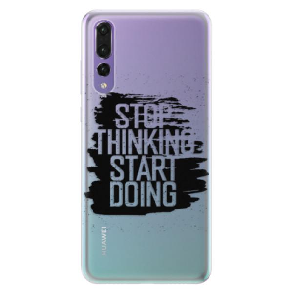 Silikonové pouzdro iSaprio - Start Doing - black - Huawei P20 Pro