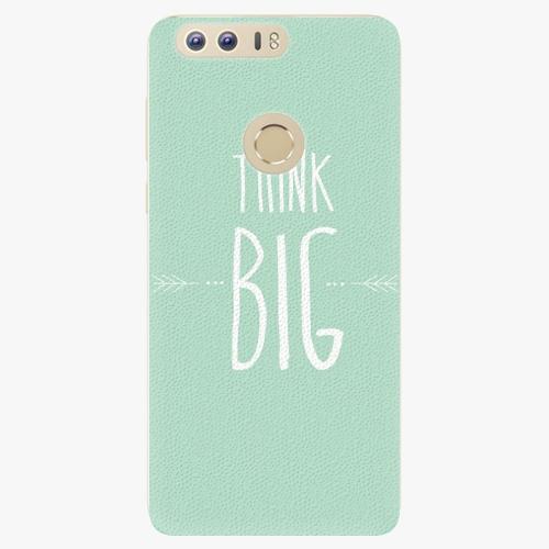 Plastový kryt iSaprio - Think Big - Huawei Honor 8